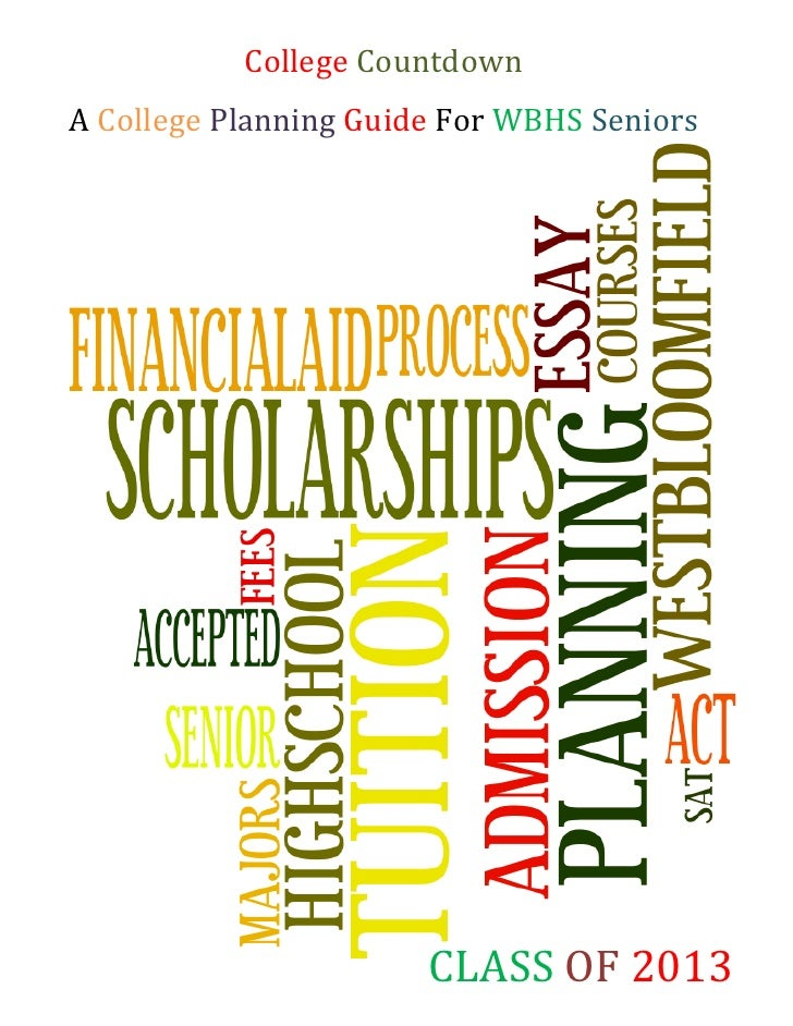 College CountdownA College Planning Guide For WBHS Seniors                       CLASS OF 2013