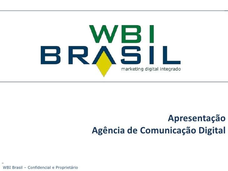 WBI Brasil -  Apresentação e Cases