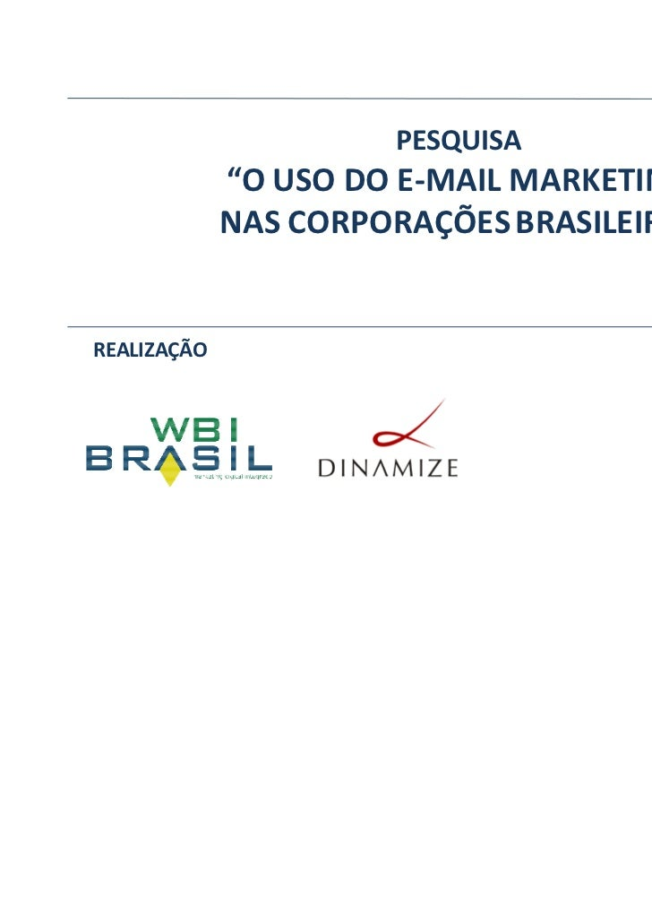 WBI Brasil - Pesquisa E-mail Marketing 2009