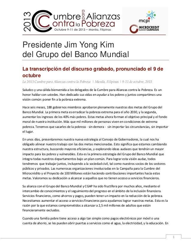 Presidente Jim Yong Kim del Grupo del Banco Mundial La transcripción del discurso grabado, pronunciado el 9 de octubre La ...