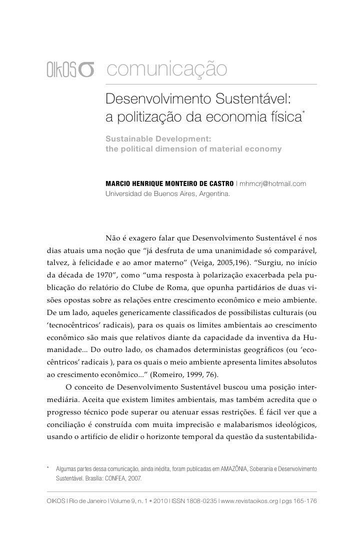 comunicação                        Desenvolvimento Sustentável:                        a politização da economia física*  ...