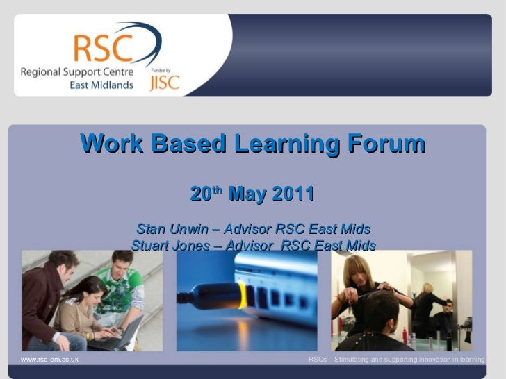 Go to View > Header & Footer to edit June 14, 2011   |  slide  Work Based Learning Forum 20 th  May 2011 Stan Unwin – Advi...