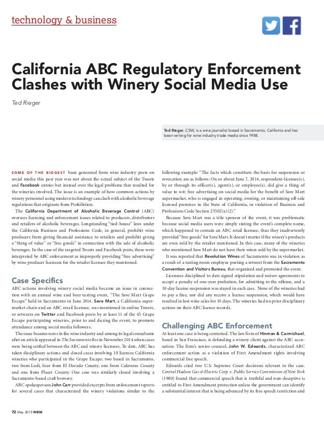 72 May 2015 WBM technology & business California ABC Regulatory Enforcement Clashes with Winery Social Media Use Ted Riege...