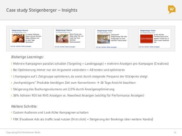 Copyright@2014 Werbeboten Media  14 Case study Steigenberger – Tipps und Take aways Conversion Saubere Kampagnenstruktur A...