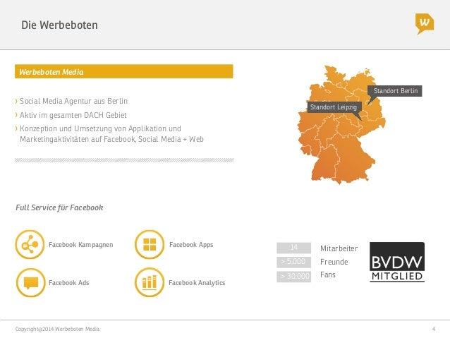 Copyright@2014 Werbeboten Media  4 Die Werbeboten Werbeboten Media > 5.000 > 30.000 Freunde Fans Standort Berlin Standort ...