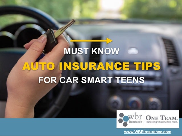 for car smart teens must know auto insurance tips www