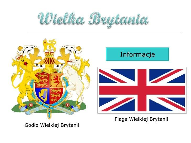 Godło Wielkiej Brytanii Flaga Wielkiej Brytanii Informacje