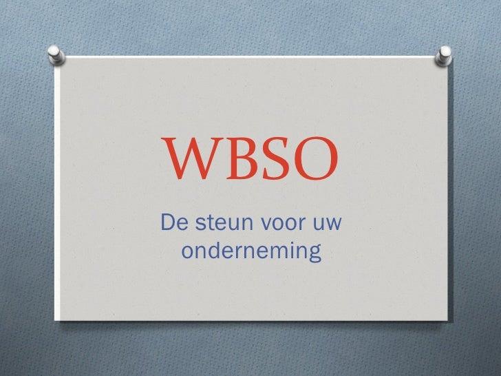 WBSO De steun voor uw onderneming