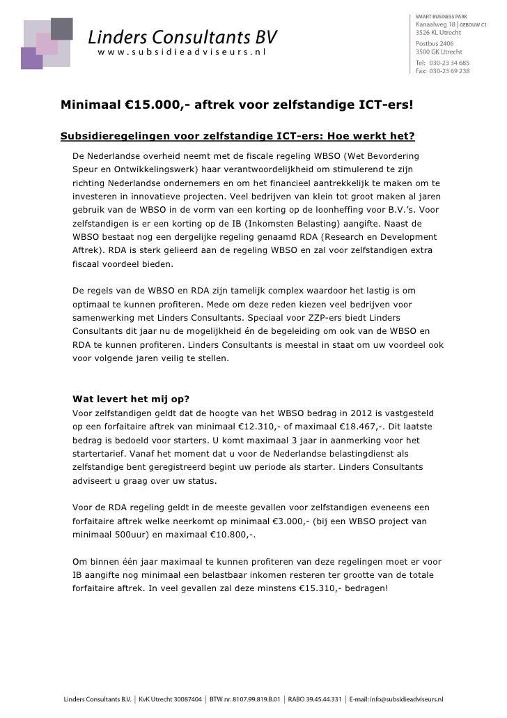 Minimaal €15.000,- aftrek voor zelfstandige ICT-ers!Subsidieregelingen voor zelfstandige ICT-ers: Hoe werkt het?  De Neder...