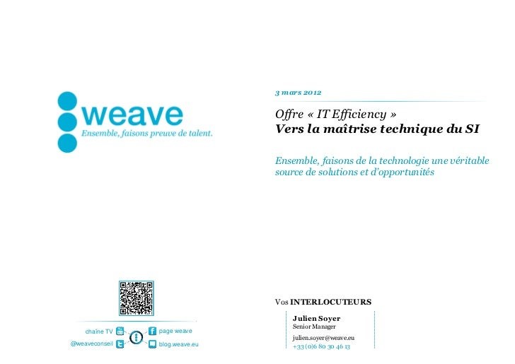 3 mars 2012                                Offre « IT Efficiency »                                Vers la maîtrise techniq...