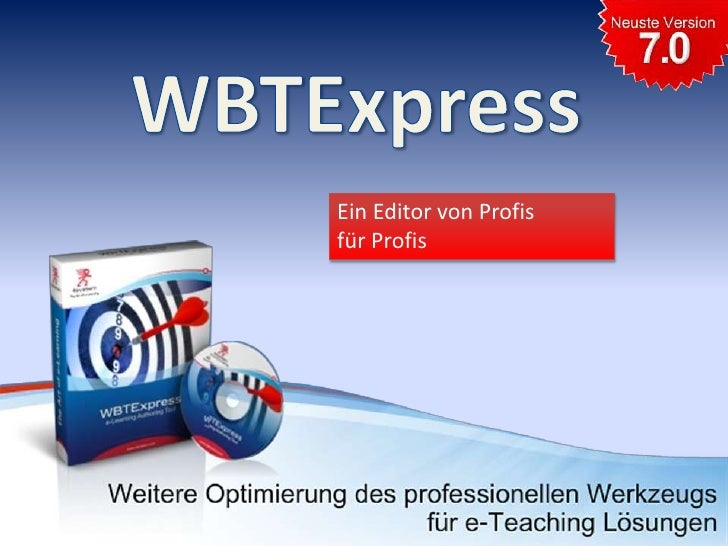 WBTExpress<br />Ein Editor von Profisfür Profis<br />