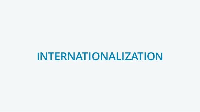 INTERNATIONALIZATIONNTERNATIONALIZATIO