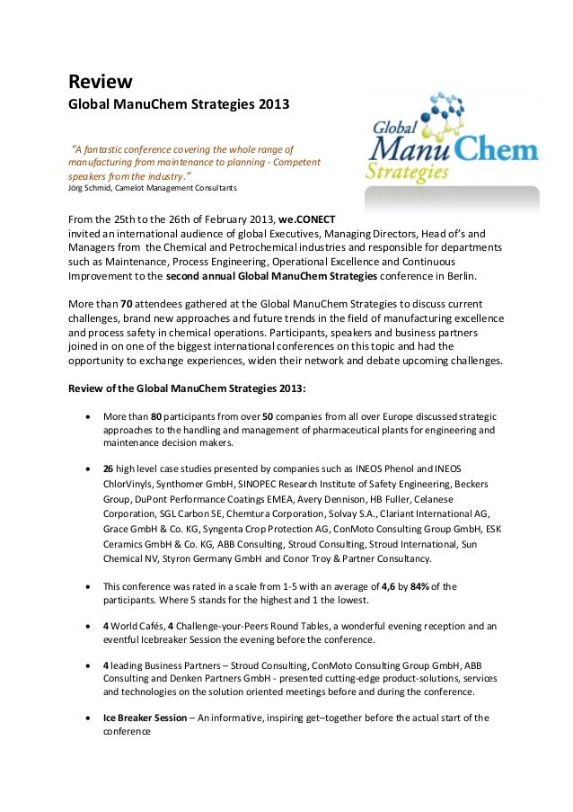 "ReviewGlobal ManuChem Strategies 2013""A fantastic conference covering the whole range ofmanufacturing from maintenance to ..."