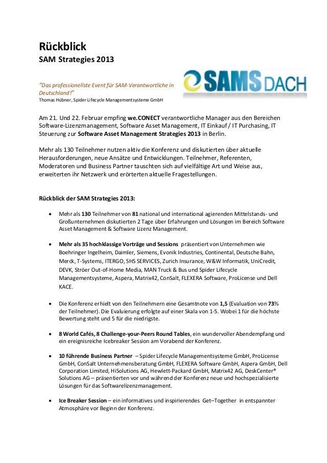 """RückblickSAM Strategies 2013""""Das professionellste Event für SAM-Verantwortliche inDeutschland!""""Thomas Hübner, Spider Lifec..."""