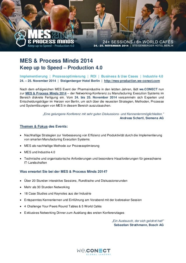 MES & Process Minds 2014  Keep up to Speed – Production 4.0  Implementierung | Prozessoptimierung | ROI | Business & Use C...