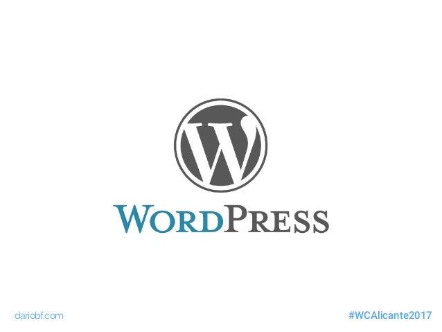 WordCamp Alicante 2017 - De HTML a WordPress Slide 3