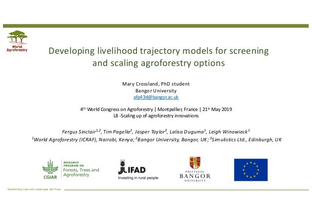Transforming Lives and Landscapes with Trees Developing livelihood trajectory models for screening and scaling agroforestr...