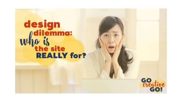 The Design Dilemma – WCATL