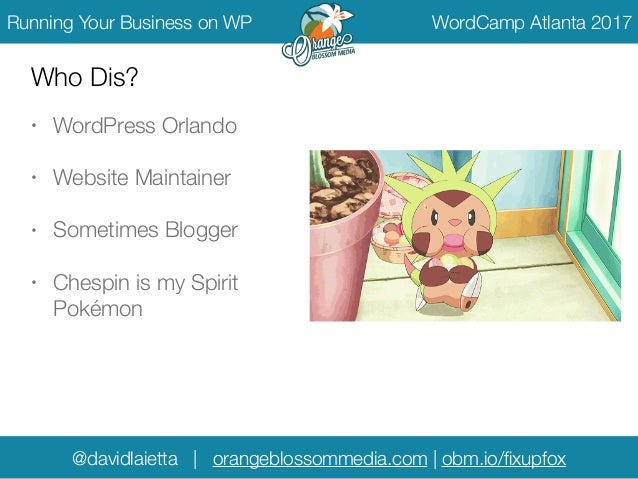Running Your Service Business on WordPress - WordCamp Atlanta 2017 Slide 2