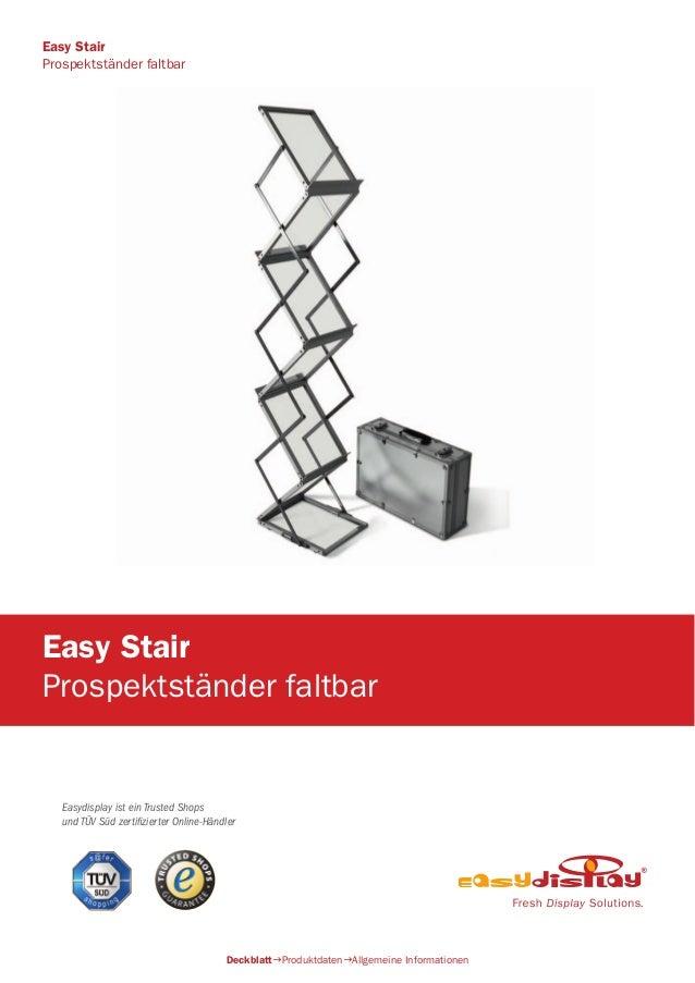 Easydisplay ist ein Trusted Shops und TÜV Süd zertifizierter Online-Händler Easy Stair Prospektständer faltbar DeckblattP...