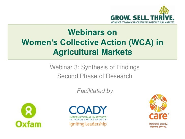 Webinars onWomen's Collective Action (WCA) in      Agricultural Markets      Webinar 3: Synthesis of Findings        Secon...