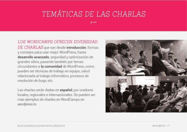 LOS WORDCAM PS OFRECEN DIVERSIDAD  DE CHARLAS que van desde introducción,  formas y consejos para usar mejor WordPress,  h...