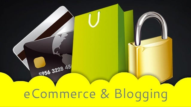 eCommerce & Blogging