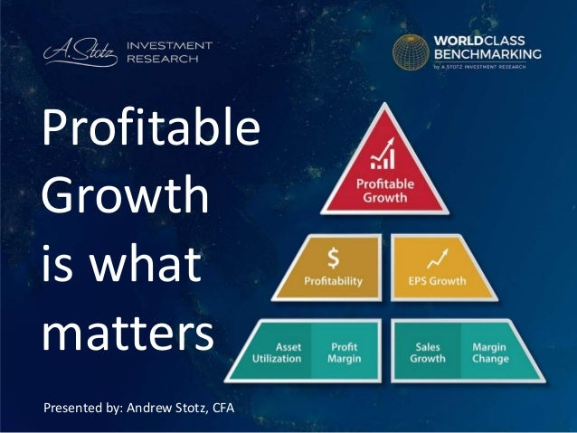 Http Www Slideshare Net Andrewstotz Profitable Growth Is What Matters