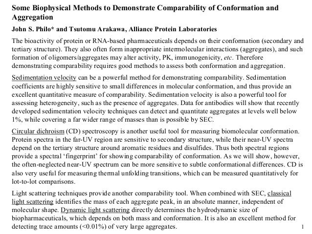 1 Some Biophysical Methods to Demonstrate Comparability of Conformation and Aggregation John S. Philo* and Tsutomu Arakawa...