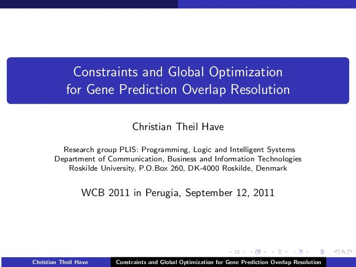 Constraints and Global Optimization            for Gene Prediction Overlap Resolution                            Christian...