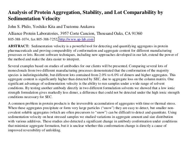 Analysis of Protein Aggregation, Stability, and Lot Comparability by Sedimentation Velocity John S. Philo, Yoshiko Kita an...