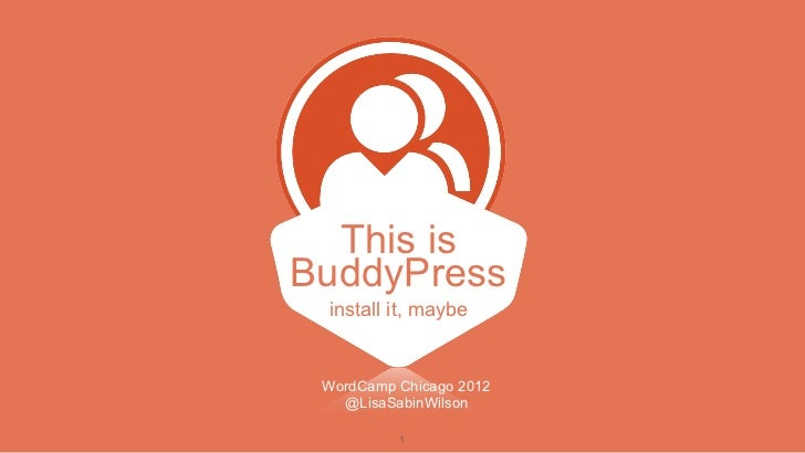 This isBuddyPress install it, maybe WordCamp Chicago 2012   @LisaSabinWilson          1