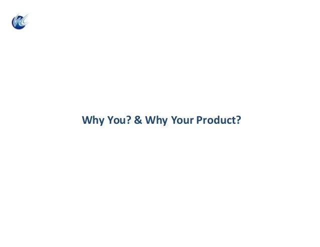 WhyYou?&WhyYourProduct?