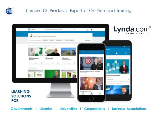 Unique U.S. Products: Export of On-Demand Training Governments I Libraries I Universities I Corporations I Business Associ...