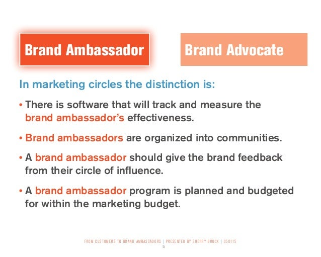 effectiveness of brand ambassadors Although i believe that your most effective brand ambassadors are simply enthusiastic fans of the brand with larger than what does a brand ambassador do at.