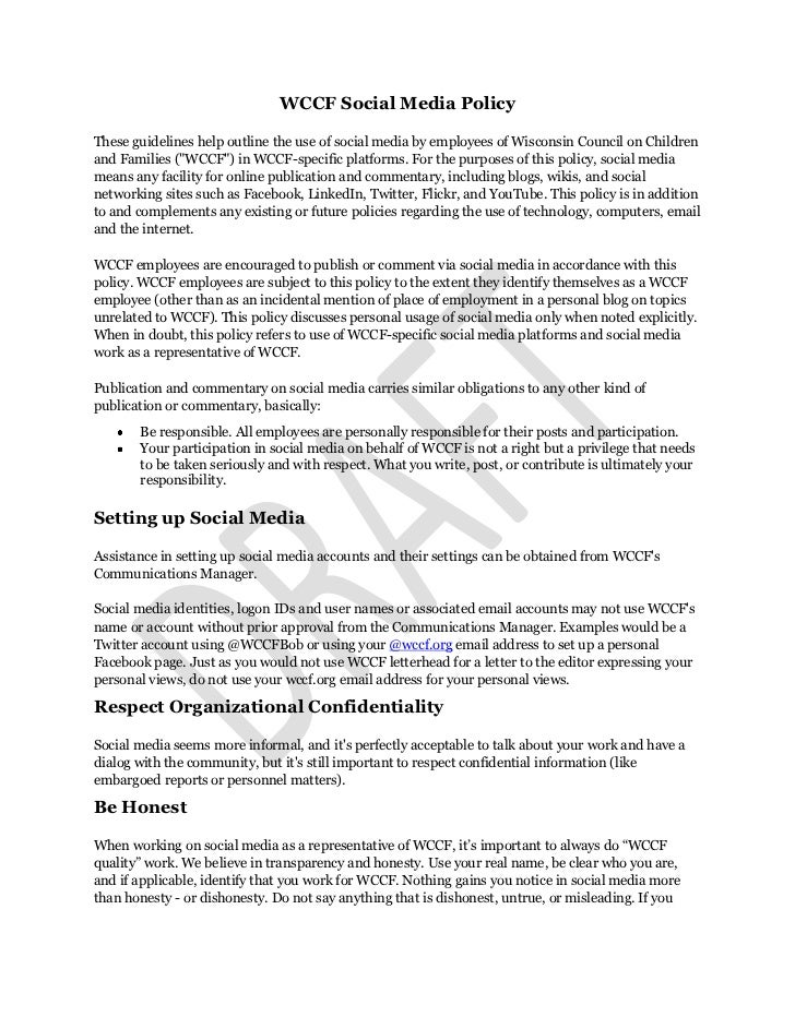 WCCF Social Media PolicyThese guidelines help outline the use of social media by employees of Wisconsin Council on Childre...