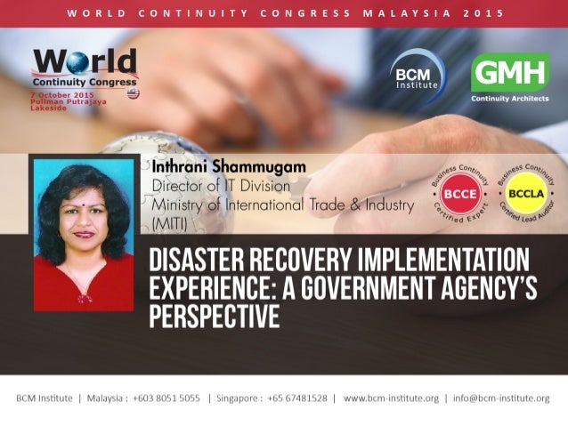 MINISTRY OF INTERNATIONAL TRADE AND INDUSTRY DISASTER RECOVERY PLAN IMPLEMENTATION EXPERIENCE: A GOVERNMENT AGENCY'S PERSP...