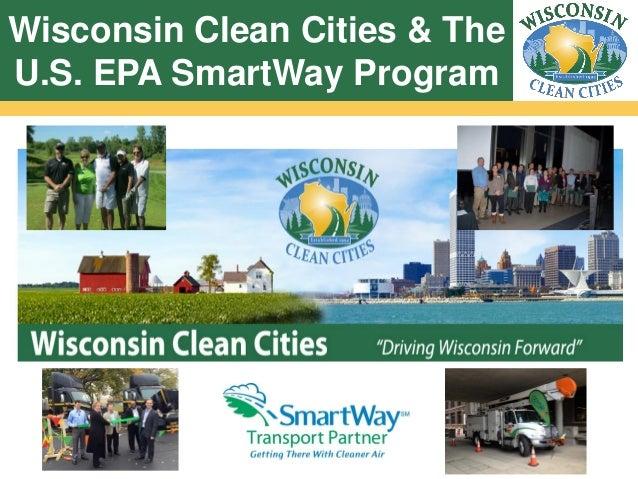 Wisconsin Clean Cities & The U.S. EPA SmartWay Program