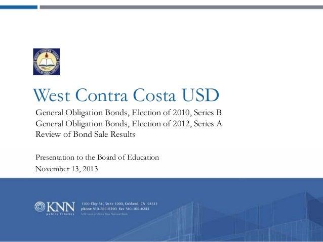 West Contra Costa USD General Obligation Bonds, Election of 2010, Series B General Obligation Bonds, Election of 2012, Ser...