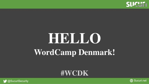 HELLO WordCamp Denmark! #WCDK