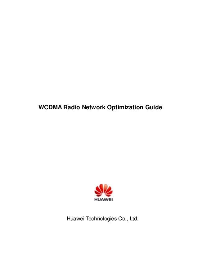 WCDMA Radio Network Optimization Guide Huawei Technologies Co., Ltd.