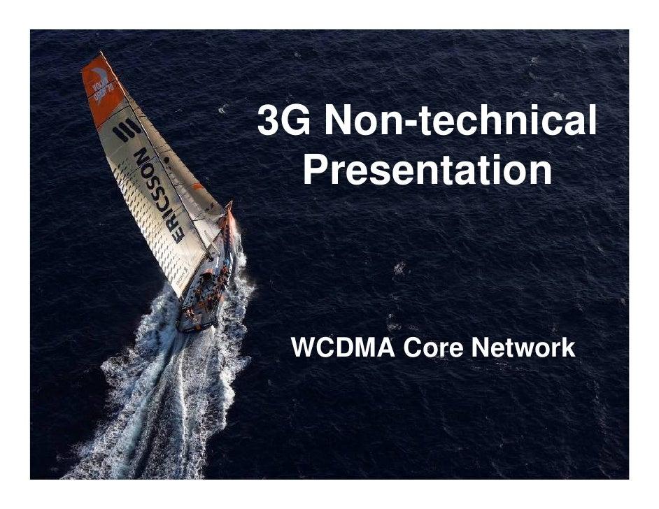 3G Non-technical   Presentation     WCDMA Core Network