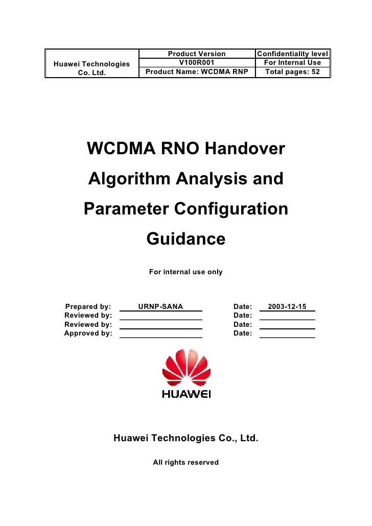 Product Version             Confidentiality level Huawei Technologies             V100R001                 For Internal Us...