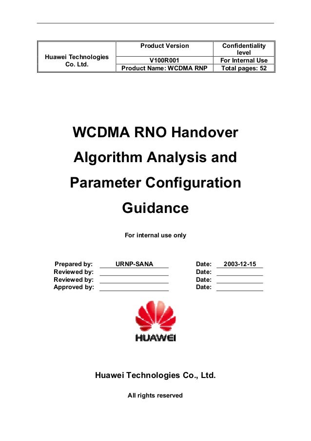 Product Version Confidentiality level V100R001 For Internal Use Huawei Technologies Co. Ltd. Product Name: WCDMA RNP Total...