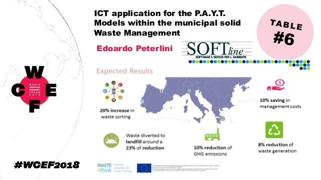 ICT application for the P.A.Y.T. Models within the municipal solid Waste Management Edoardo Peterlini