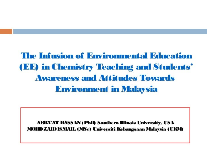 The Infusion of Environmental Education(EE) in Chemistry Teaching and Students'   Awareness and Attitudes Towards         ...