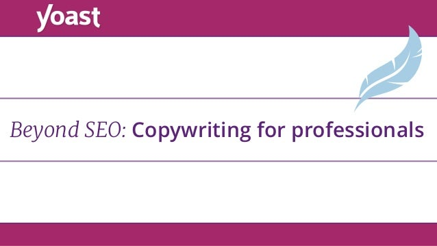 Beyond SEO: Copywriting for professionals