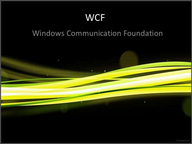 WCFWindows Communication Foundation