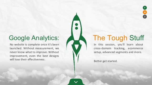 Google Analytics: No website is complete once it's been launched. Without measurement, we never know what to improve. With...
