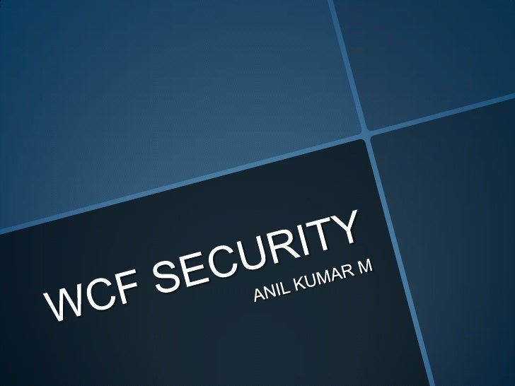 Wcf security session 1